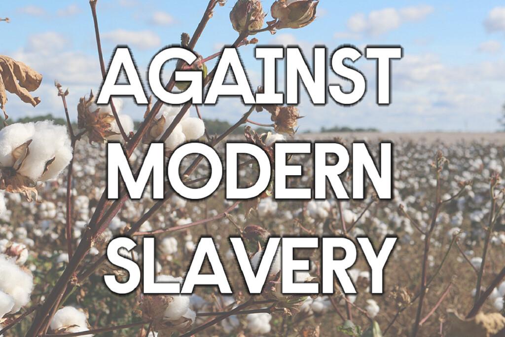 Against Modern Slavery